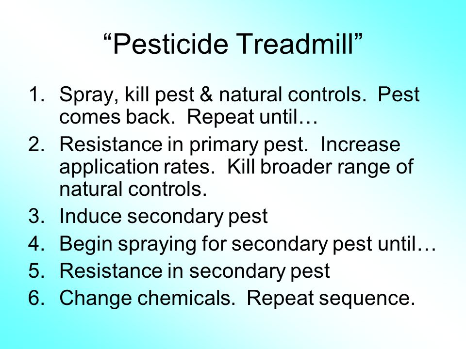 Pesticide Treadmill