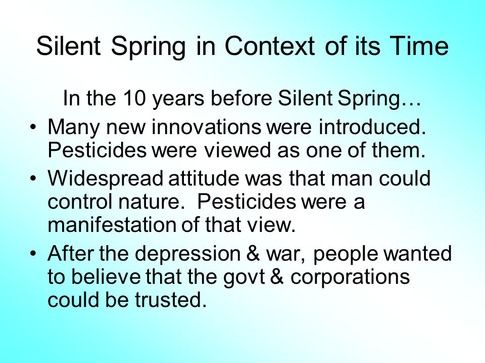 Silent Spring in Context of its Time