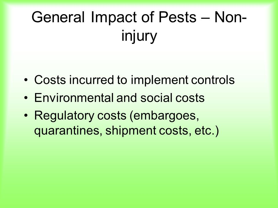 General Impact of Pests – Non-injury