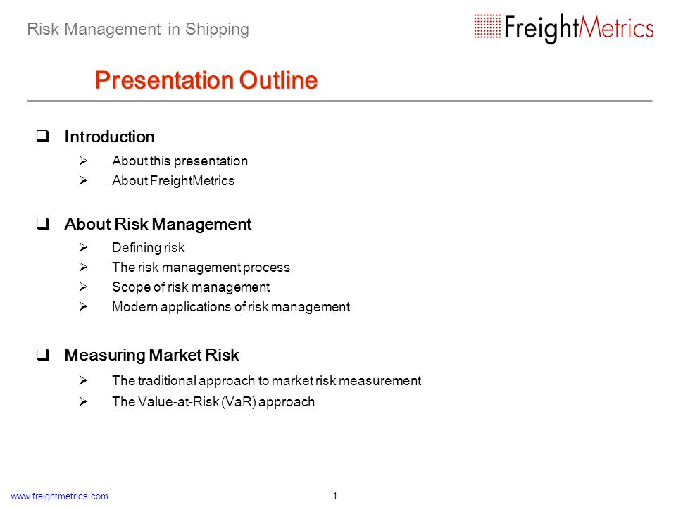 Risk Management in Shipping Presentation Outline