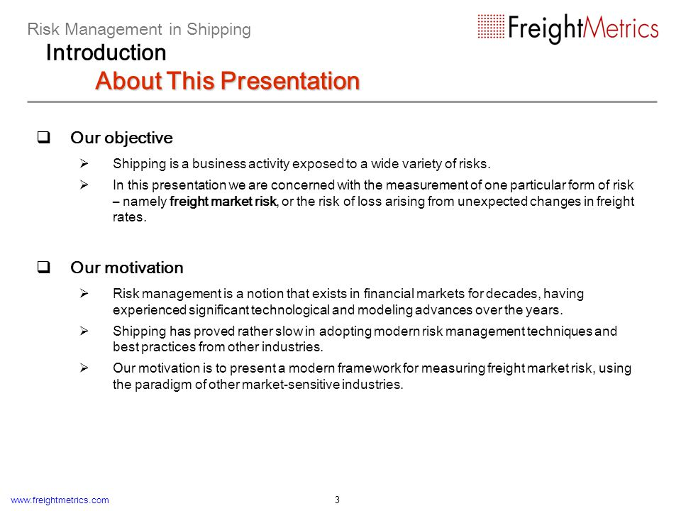 Risk Management in Shipping Introduction About FreightMetrics