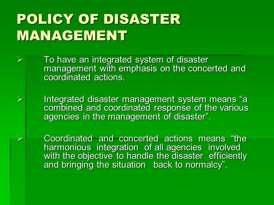 POLICY OF DISASTER MANAGEMENT