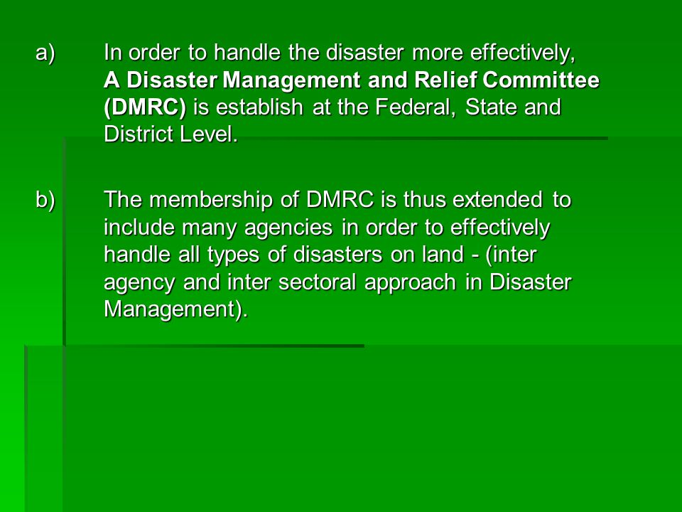 a). In order to handle the disaster more effectively,