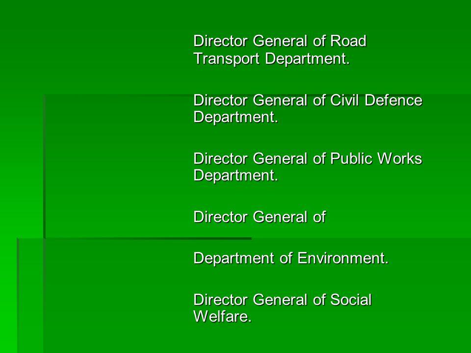 Director General of Road Transport Department.