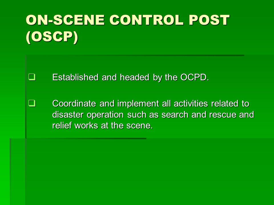 ON-SCENE CONTROL POST (OSCP)