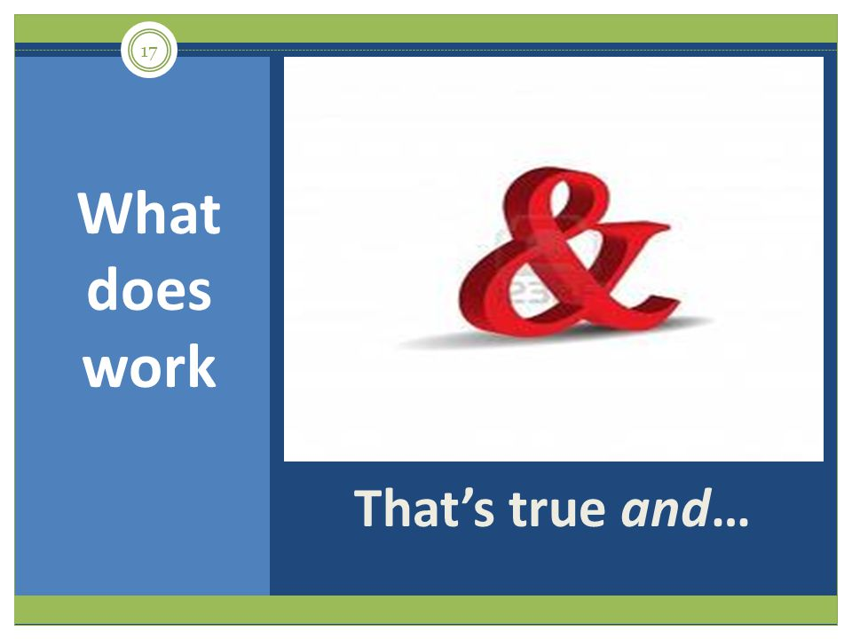 What does work That's true and…