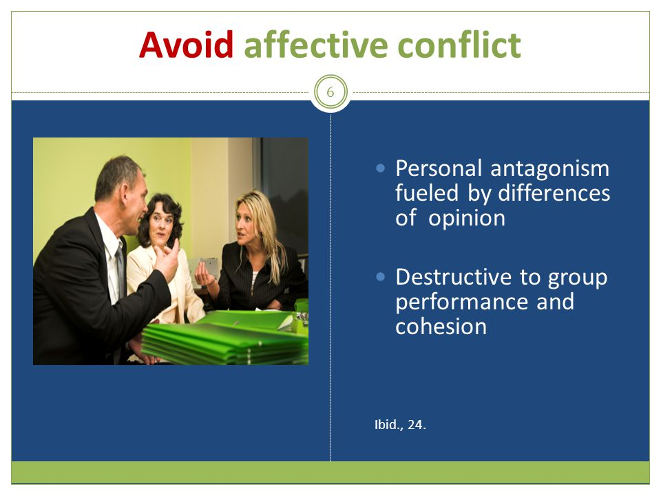 Avoid affective conflict