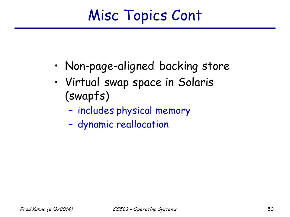 Misc Topics Cont Non-page-aligned backing store