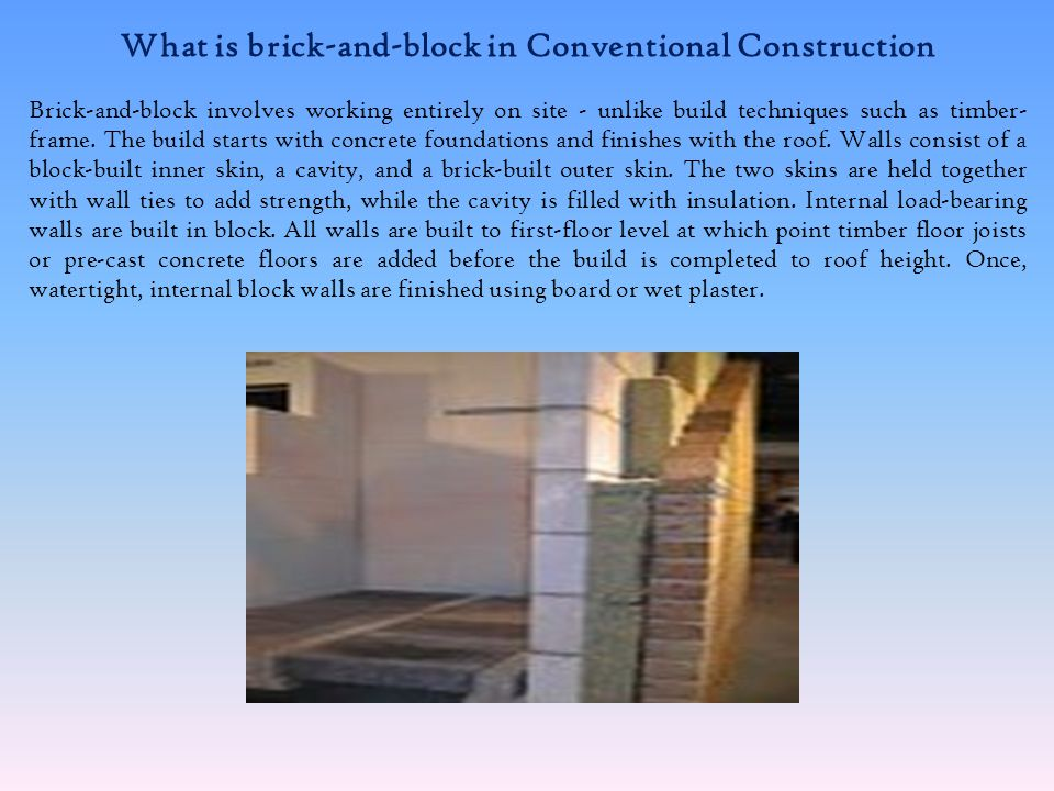 What is brick-and-block in Conventional Construction