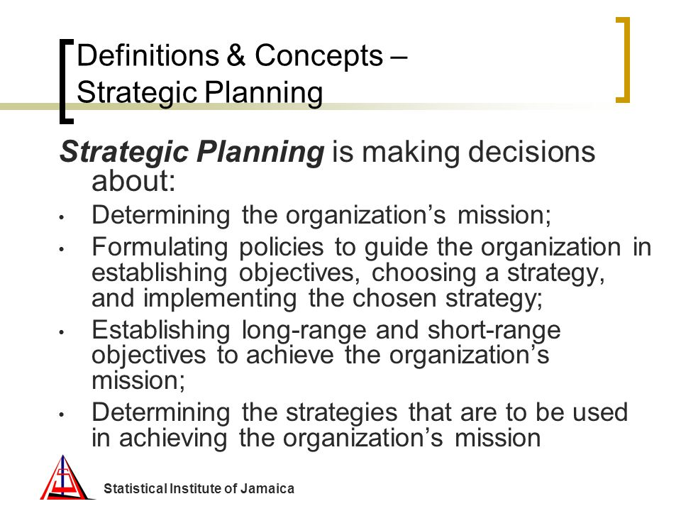 Definitions & Concepts – Strategic Planning