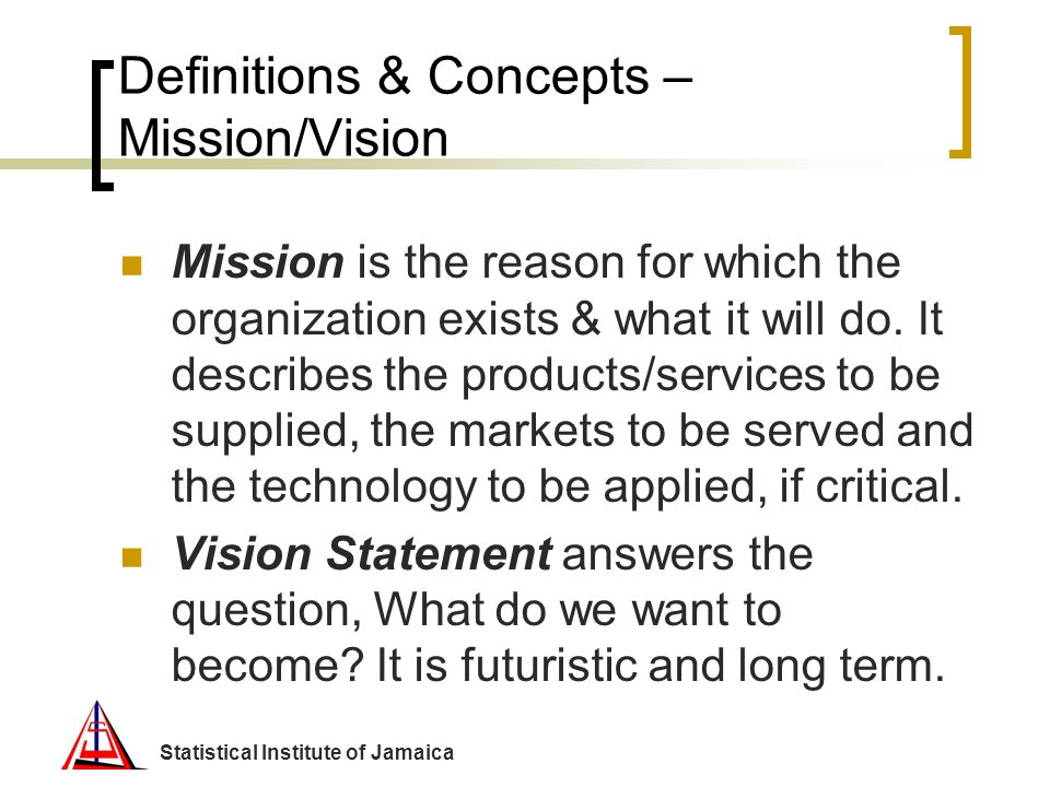 Definitions & Concepts – Mission/Vision
