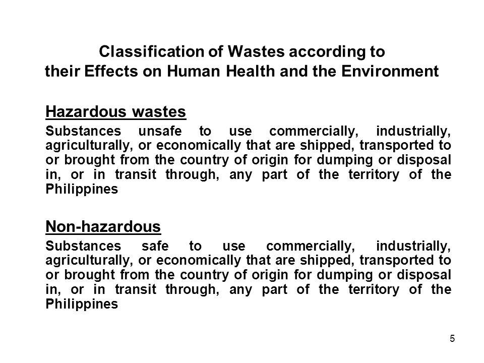 Classification of Wastes according to their Effects on Human Health and the Environment