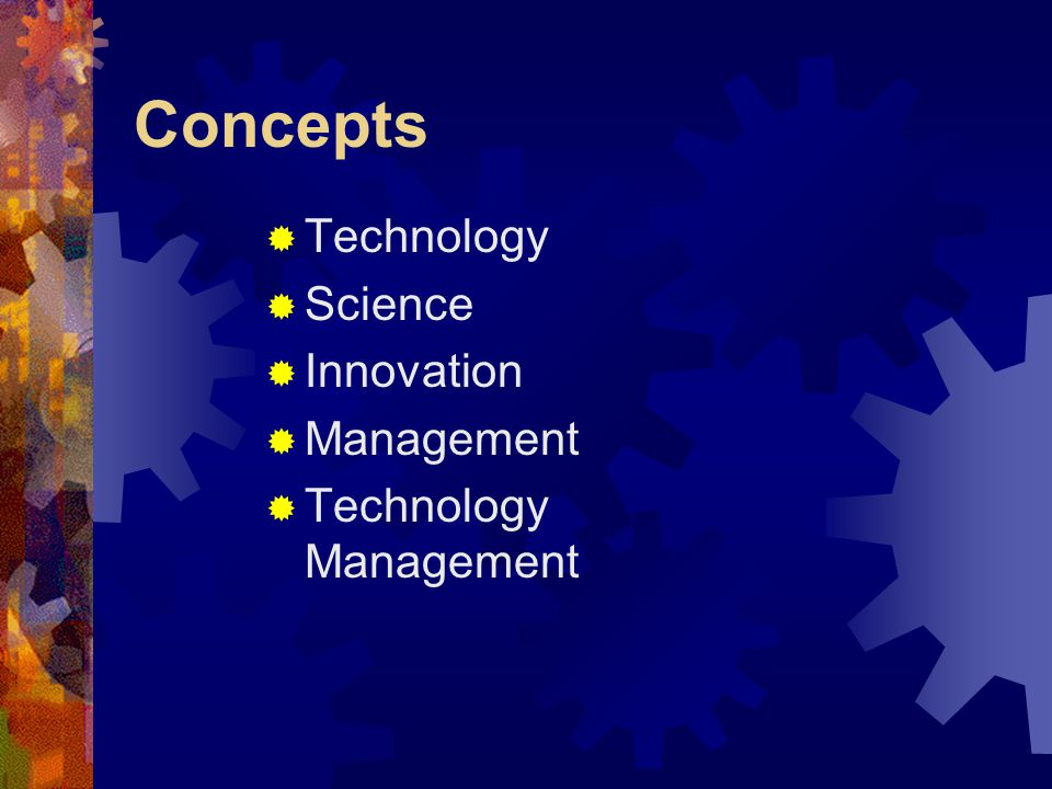 Concepts Technology Science Innovation Management