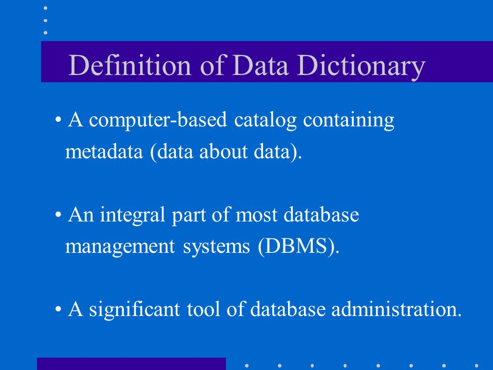 Definition of Data Dictionary
