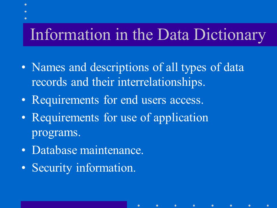 Information in the Data Dictionary