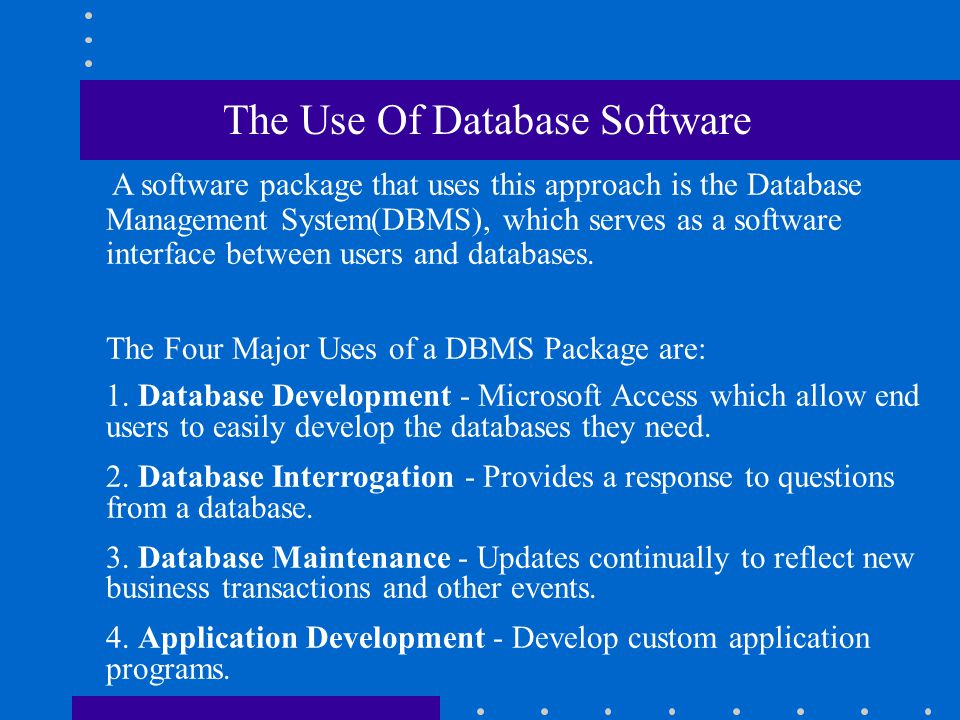 The Use Of Database Software