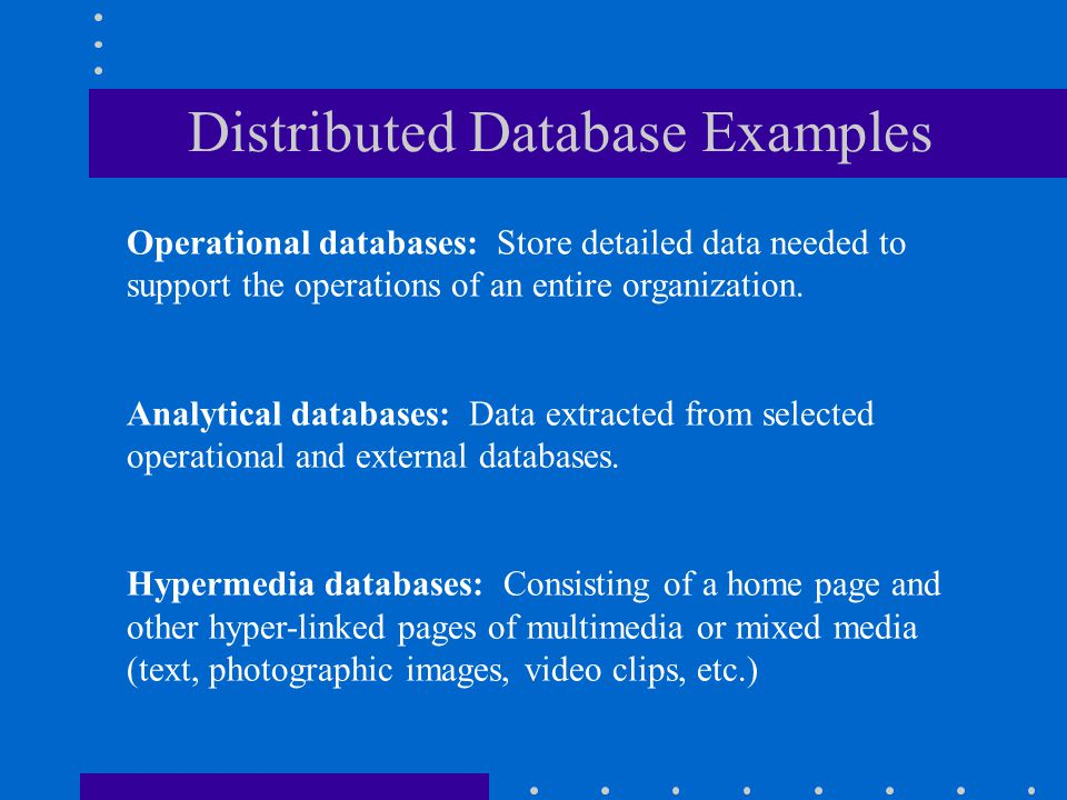 Distributed Database Examples