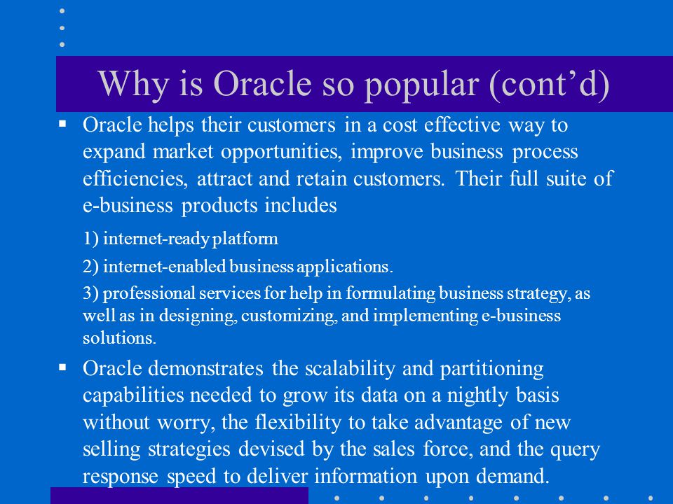 Why is Oracle so popular (cont'd)