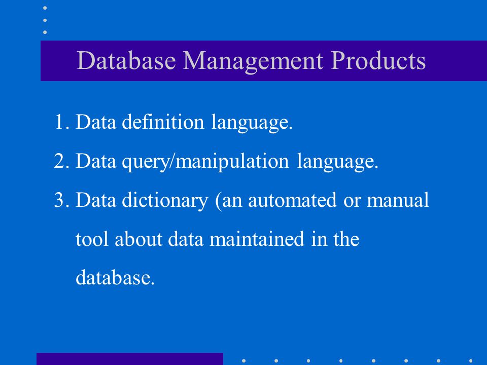Database Management Products