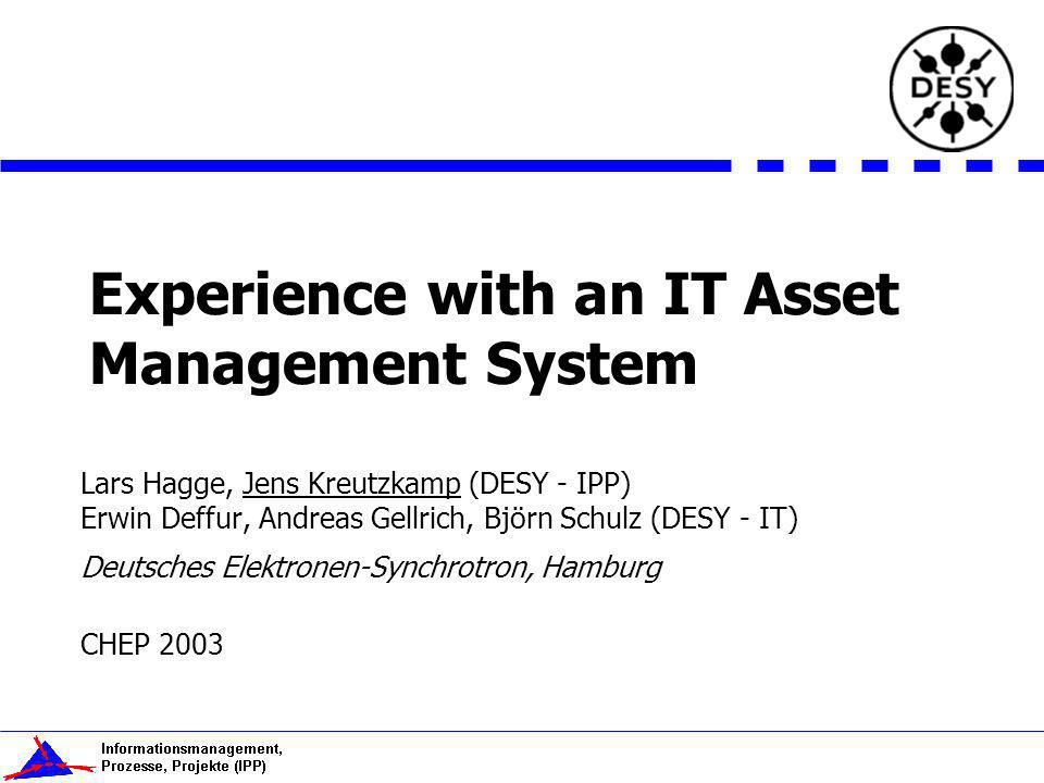 Experience with an IT Asset Management System