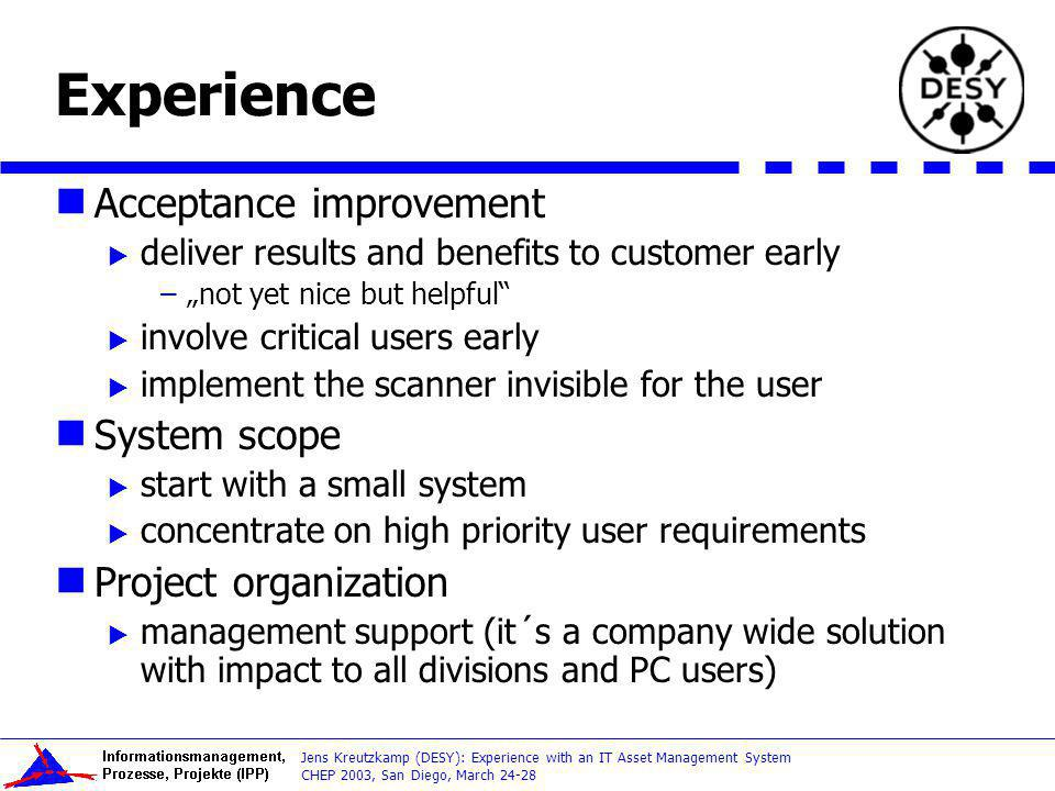Experience Acceptance improvement System scope Project organization