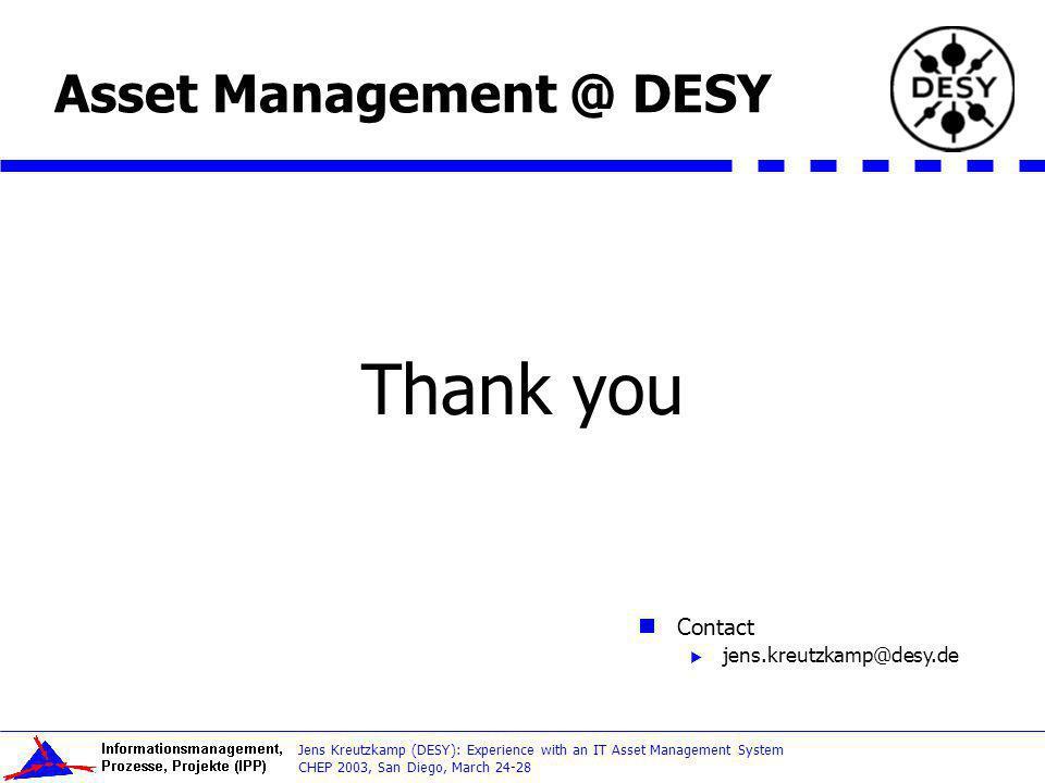 Thank you Asset Management @ DESY Contact jens.kreutzkamp@desy.de