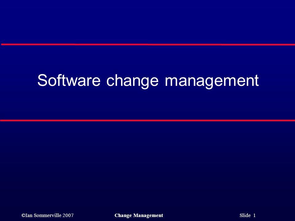 Software change management