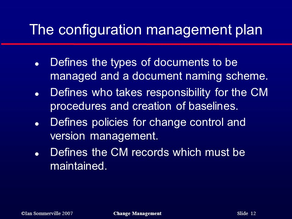 The configuration management plan
