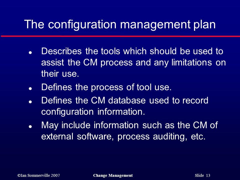 The configuration management plan