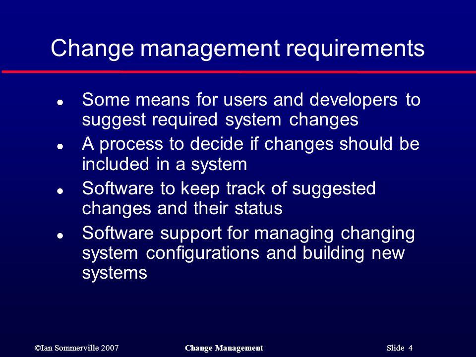 Change management requirements