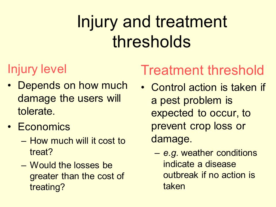 Injury and treatment thresholds