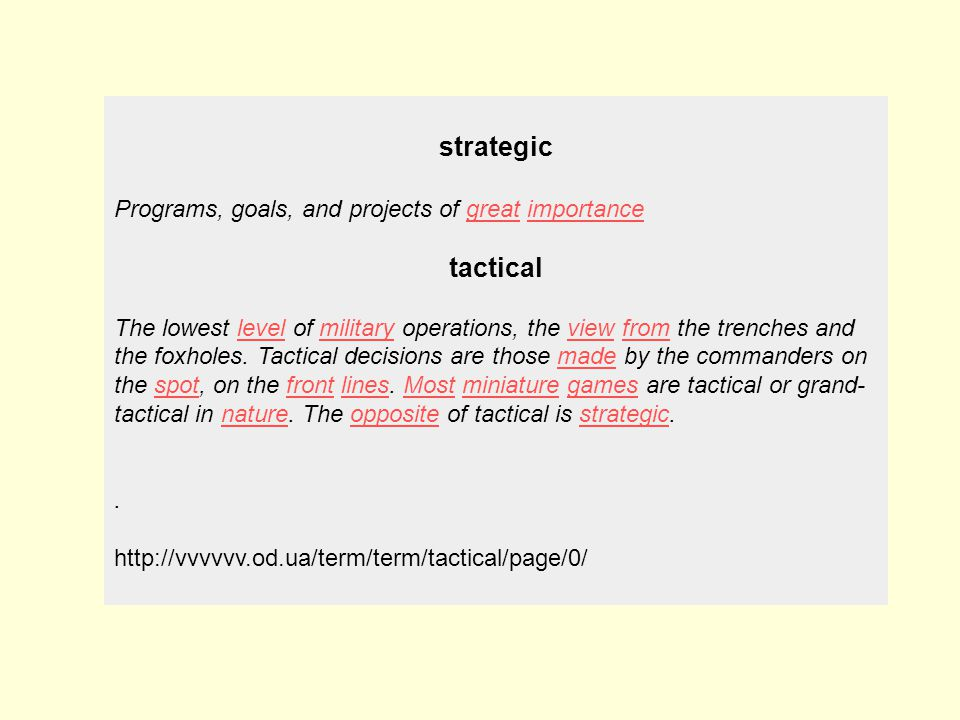 strategic tactical Programs, goals, and projects of great importance