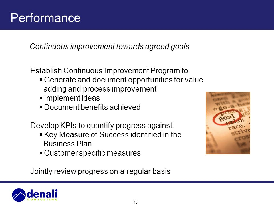 Performance Continuous improvement towards agreed goals