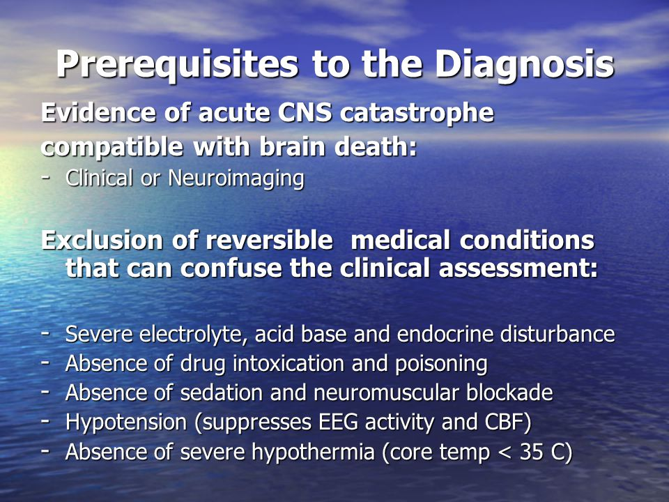 Prerequisites to the Diagnosis