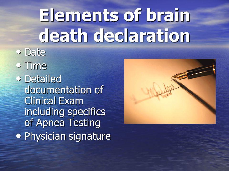 Elements of brain death declaration