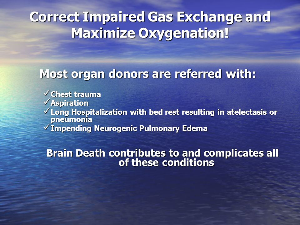 Correct Impaired Gas Exchange and Maximize Oxygenation!