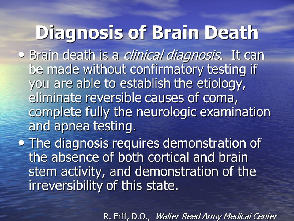 Diagnosis of Brain Death