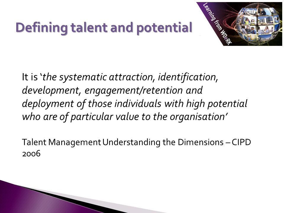 Defining talent and potential