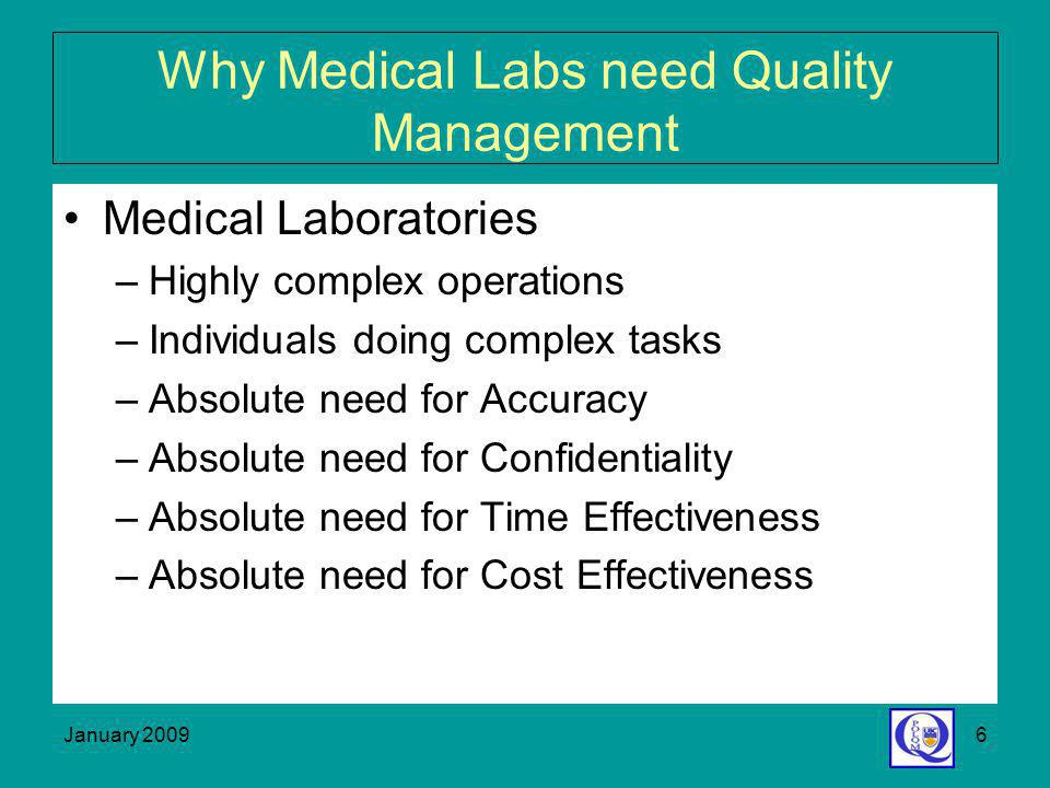 Why Medical Labs need Quality Management