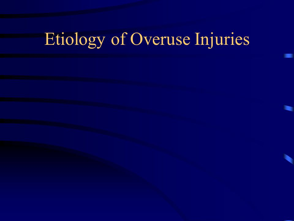 Etiology of Overuse Injuries