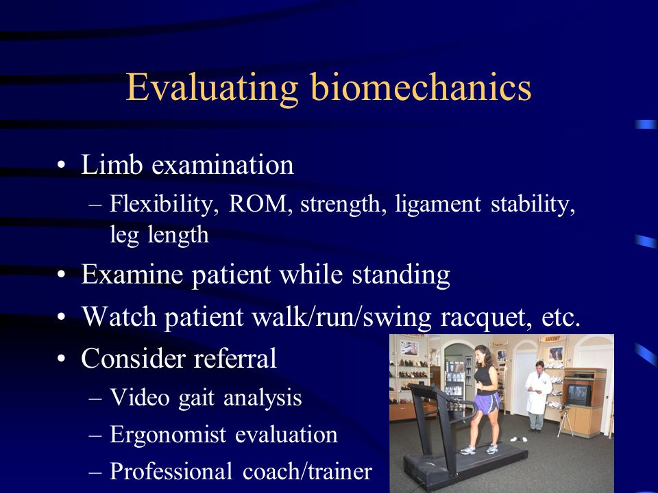 Evaluating biomechanics