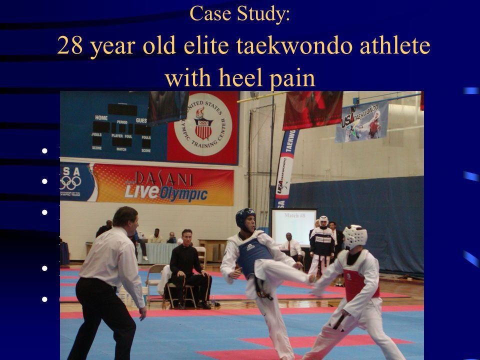 Case Study: 28 year old elite taekwondo athlete with heel pain