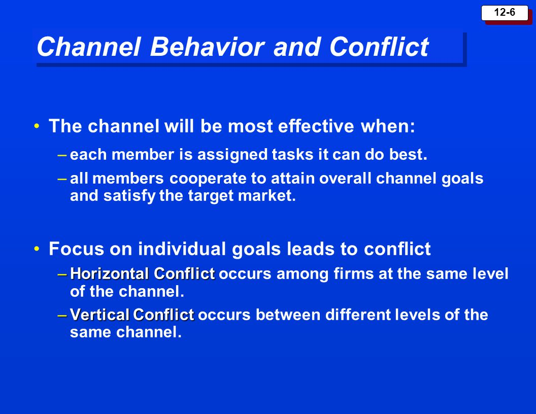 Channel Behavior and Conflict