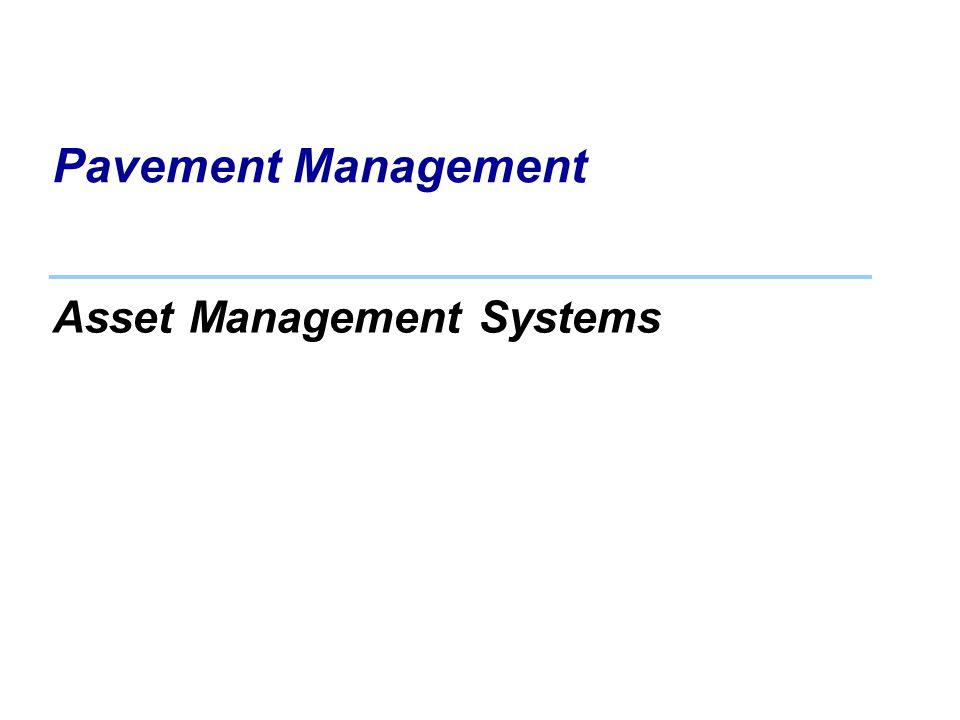 Pavement Management Asset Management Systems