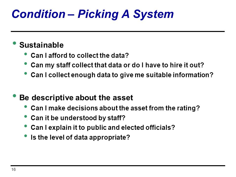 Condition – Picking A System