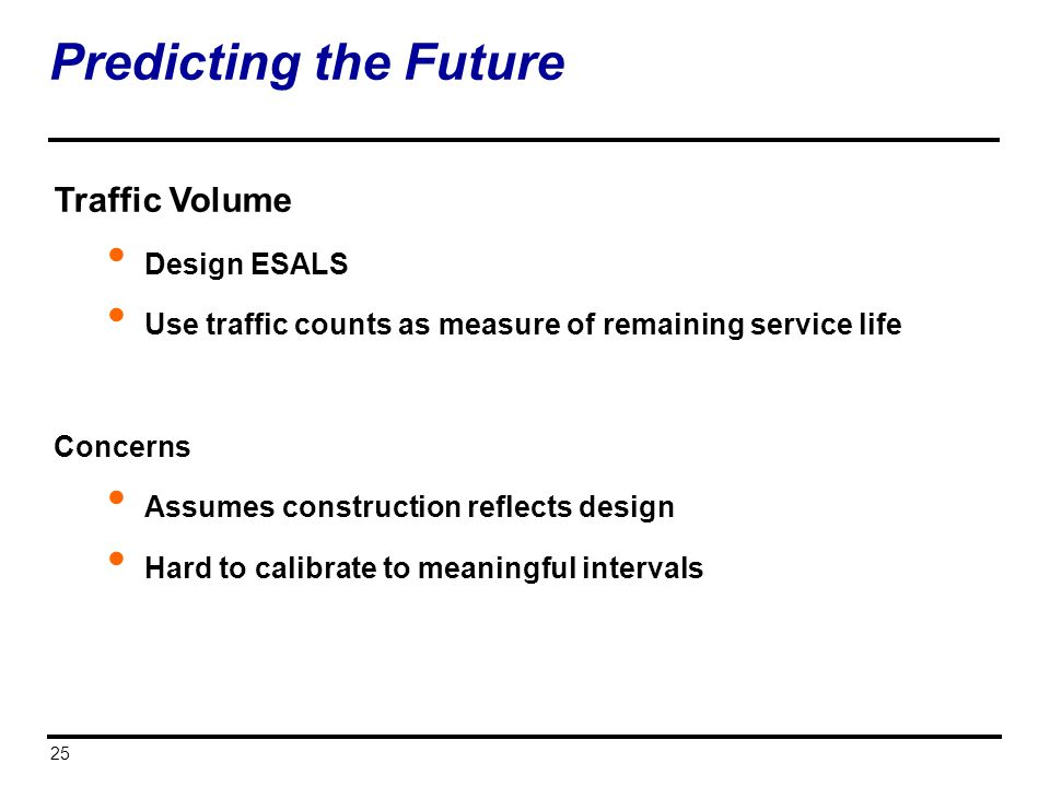 Predicting the Future Traffic Volume Design ESALS