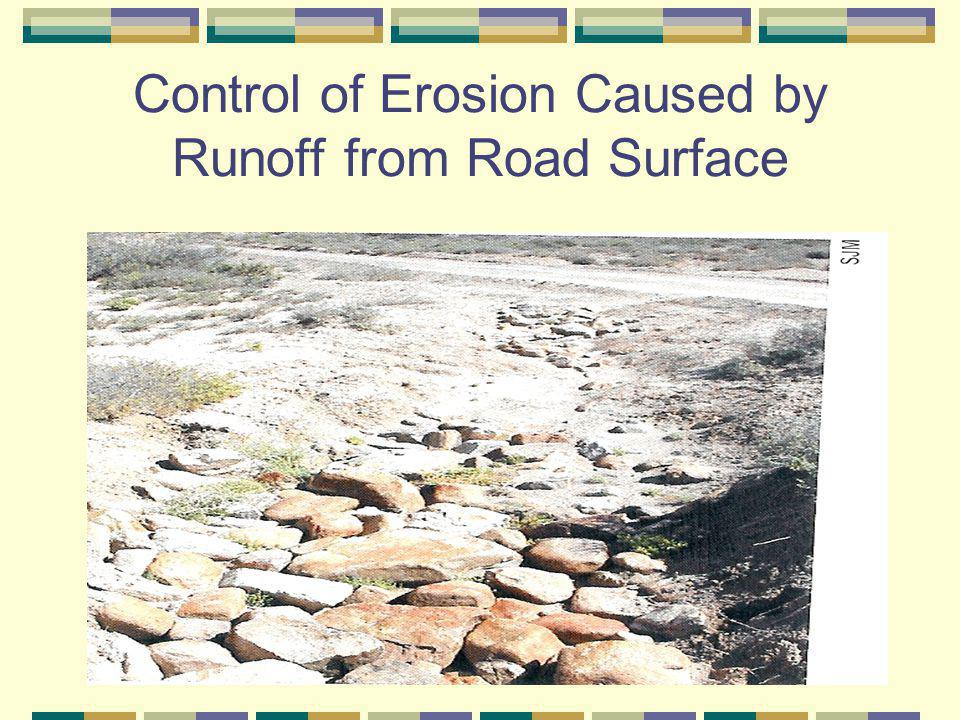 Control of Erosion Caused by Runoff from Road Surface