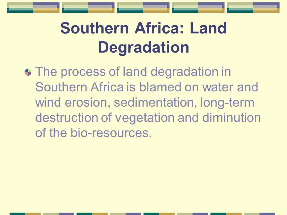 Southern Africa: Land Degradation