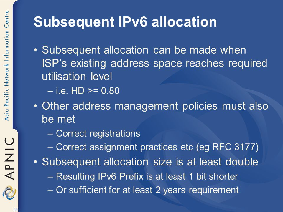 Subsequent IPv6 allocation