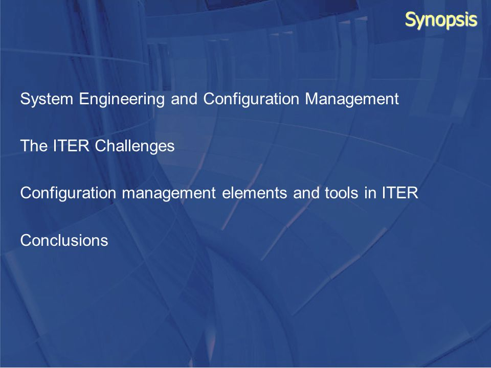 Synopsis System Engineering and Configuration Management